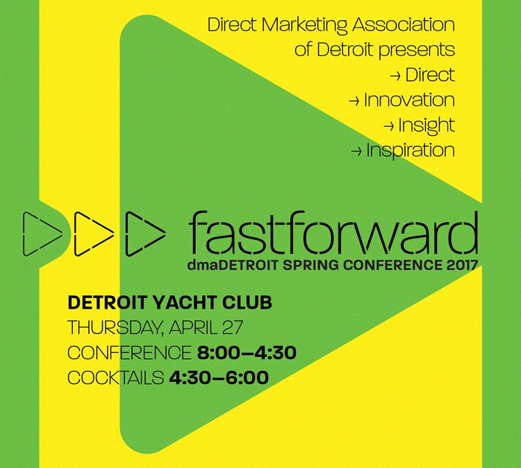 Speaking Engagement: Direct Marketing Association of Detroit 4.27.2017