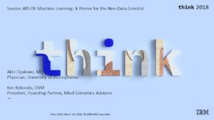 Speaking Engagement: IBM Think 2018 Conference March 20, 2018 Session 8578